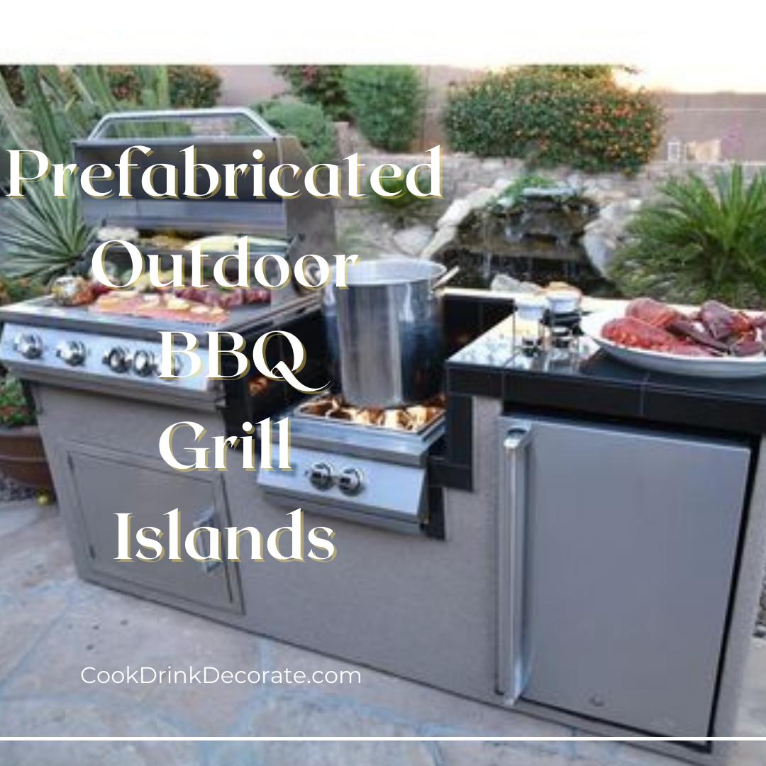 Outdoor Kitchen Prefab BBQ Islands